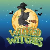 Wicked witches on night background vector