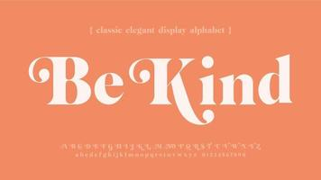 Be Kind Classic Elegant Typography vector