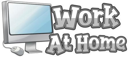 trabajar en casa diseño de fuente en blanco vector