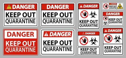 Danger Keep Out Quarantine Signs vector