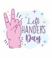 linkshandigen dag, hand met teken van vrede en liefde