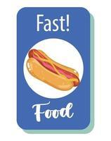 comida rápida. cartel de restaurante de menú insalubre de hot dog