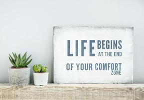 motivational quote LIFE BEGINS AT THE END OF COMFORT ZONE photo