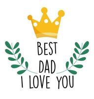 corona y mejor papá te amo tarjeta vector