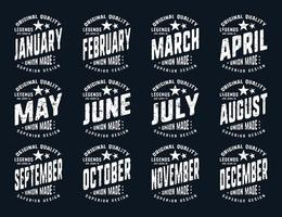 Grunge legends are born various months vintage t-shirt typography vector