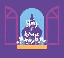 Coronavirus messages. Stay at home. Window with flowers vector