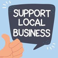 Shop local, support local business