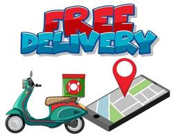Free delivery with motorbike delivery