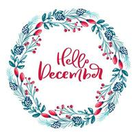 Hello December text in floral winter wreath