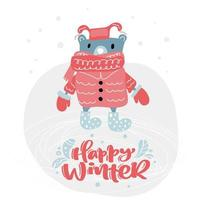 Bear with winter clothes and happy winter text