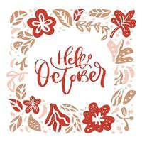 Hello October hand lettering and leaf and flower wreath