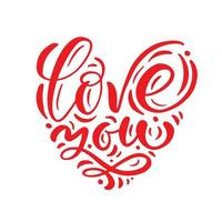 Love you red calligraphic text in form of heart vector