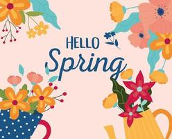 Hello Spring celebration poster with flowers vector