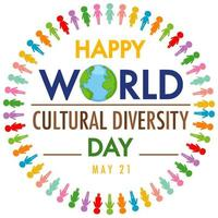 Happy World Cultural Diversity Day logo or banner on the globe with different color people signs
