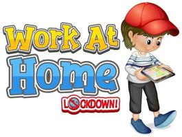 Font design for work from home with boy looking at tablet