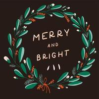 Hand drawn Christmas wreath with Merry and Bright typography