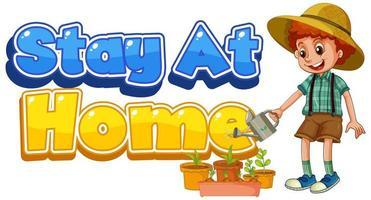 diseño de fuente para palabras quédate en casa con planta de riego de niño vector