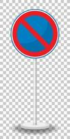 No parking traffic sign with stand isolated on transparent background