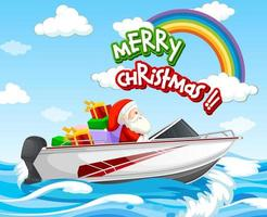 Santa Claus driving speed boat in the sea scene with Merry Christmas font vector