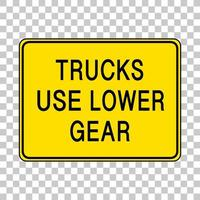 Trucks use lower gear warning sign isolated on transparent background vector