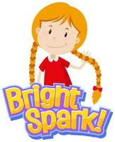 Font design for word bright spark with cute girl
