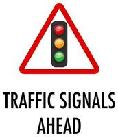 Traffic signals ahead sign on white background vector