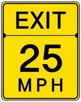 Salir 25 mph signo aislado sobre fondo blanco.