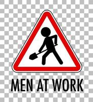 Men at work sign isolated on transparent background
