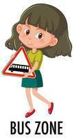 chica sosteniendo la señal de tráfico de la zona de autobuses