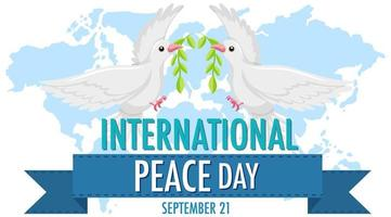 logotipo del día internacional de la paz o pancarta con paloma blanca en el mapa mundial vector