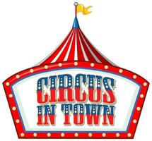 Font design for word circus in town with circus tent vector