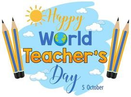 Happy World Teacher's Day text with pencils