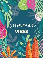 Summer vibes typography slogan and tropical fruit poster