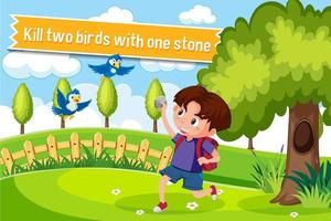 Idiom poster with Kill two birds with one stone vector
