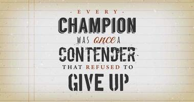 Every Champion Was Once A Contender Quote