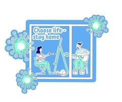 Choose life stay home vector