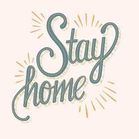 Stay home hand lettering motivation poster design vector