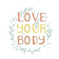 ama tu cuerpo - letras de cita motivacional vector