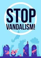 detener el vandalismo cartel vector