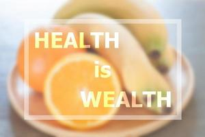 Inspirational quote of health is wealth photo