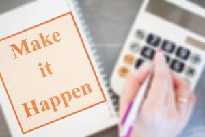 Make it happen inspirational quote