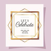 Let's celebrate text in gold frame vector