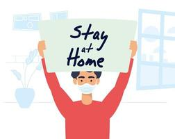 Man holding a stay home sign vector