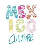 Letras de la cultura de México sobre un fondo blanco. vector