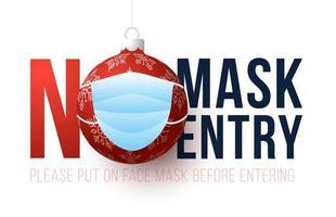 Sin máscara sin entrada signo de adorno de navidad enmascarado