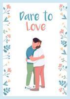 Dare to love poster vector