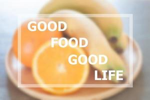 Good food good life inspirational quote