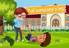 Idiom poster with Pull someone's leg