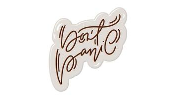Don't panic hand drawn calligraphy lettering animation text