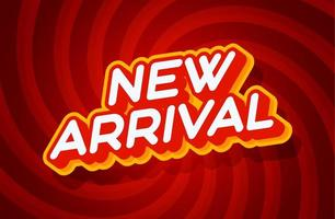 new arrival red and yellow text effect template with 3d type style and retro concept swirl red background vector illustration.